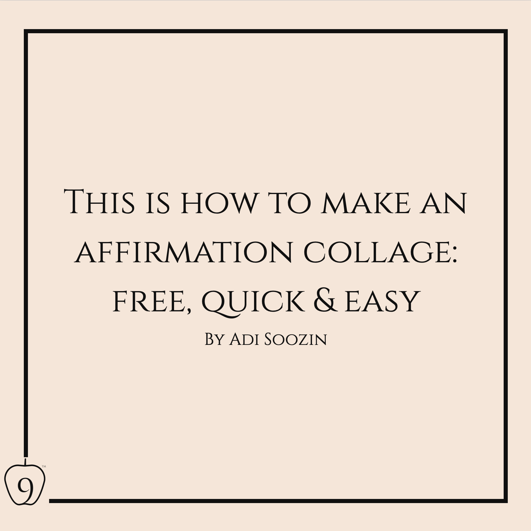 This Is How To Make An Affirmation Collage: Free, Quick & Easy