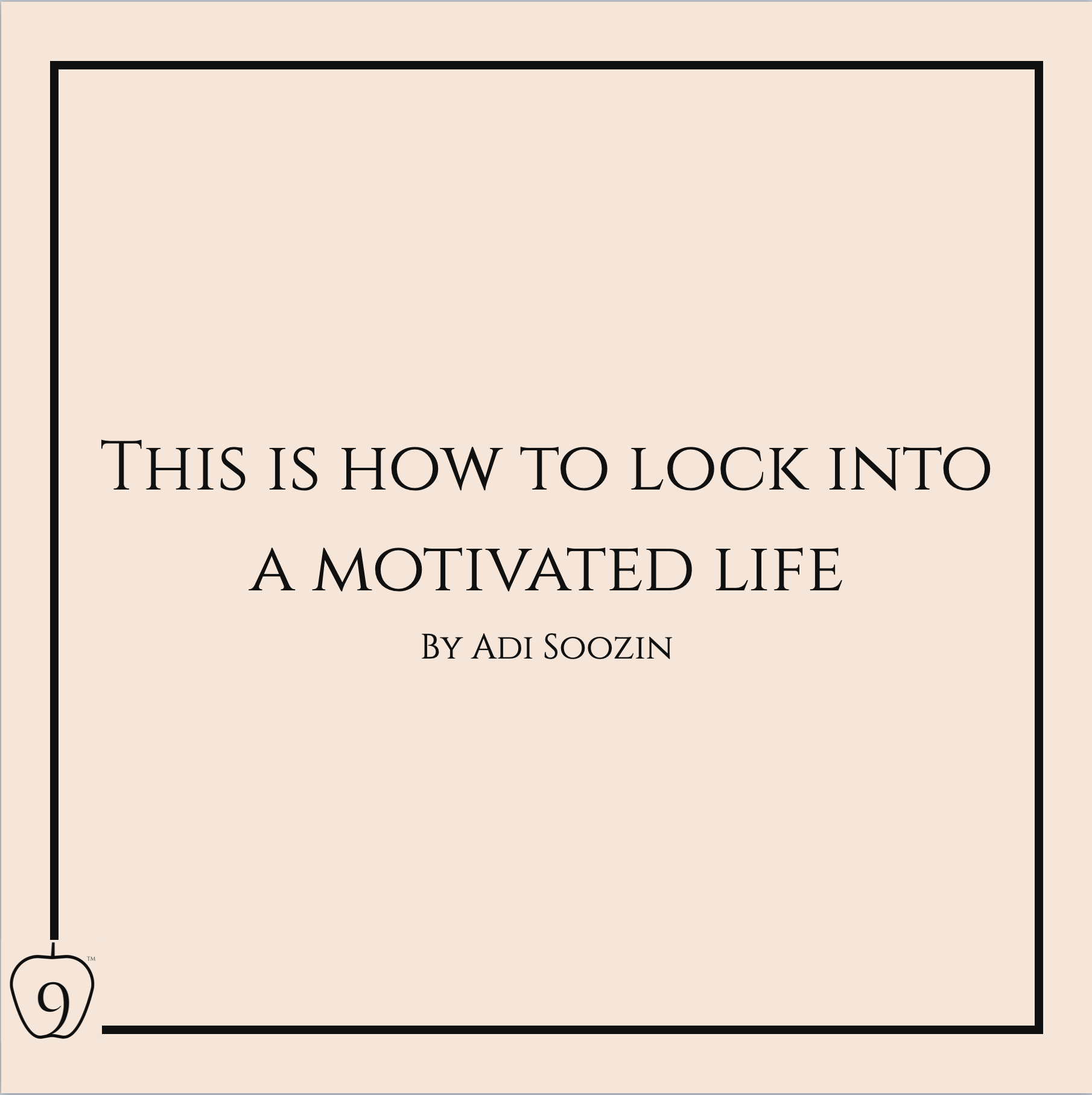 This Is How To Lock Into A Motivated Life