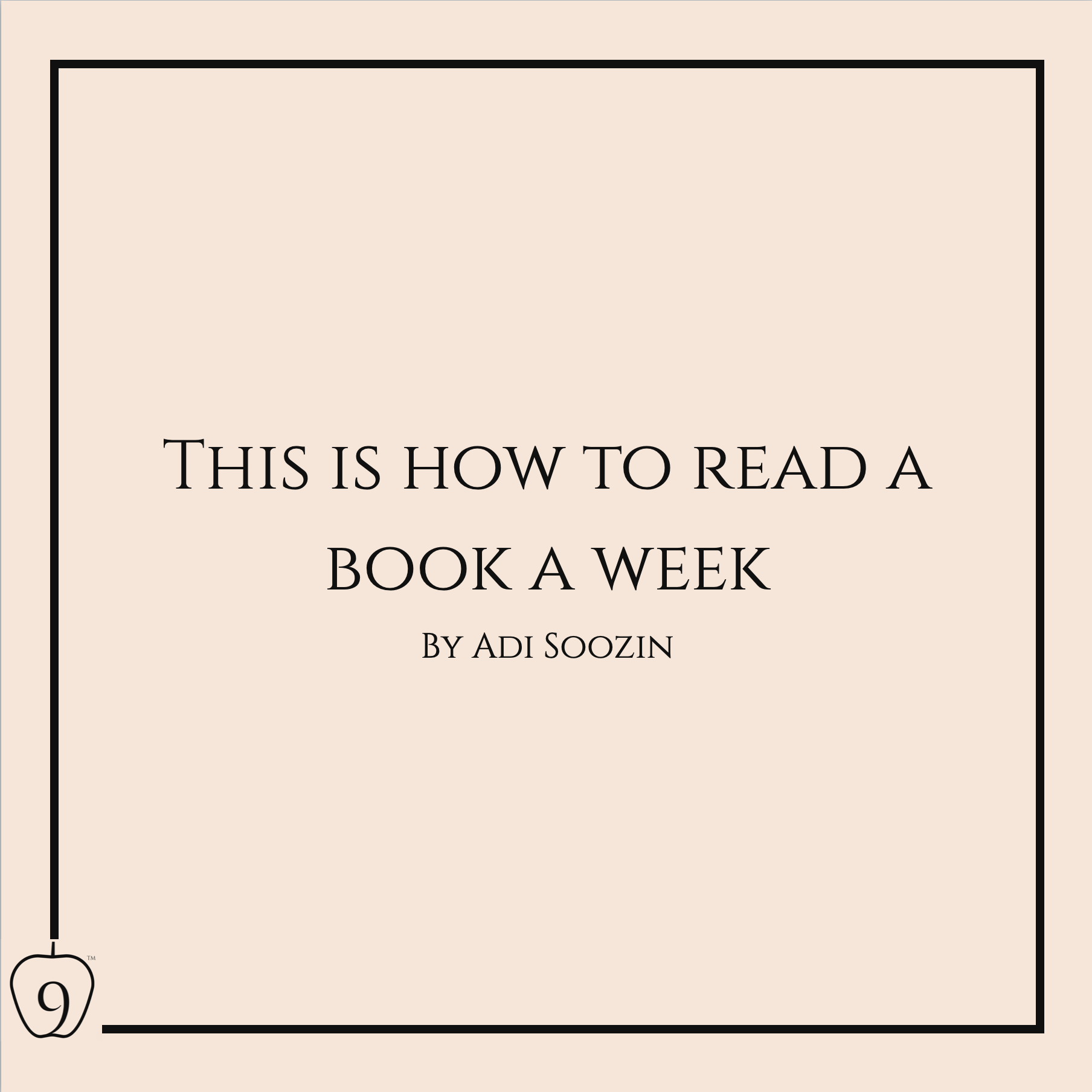 This Is How To Read A Book A Week